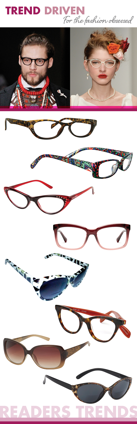 Cinzia Designs (Beam), Vera Bradley (Jackie), Lulu Guinness (LS02), Kate Spade (Brooklyn), Desert Sunglass of Scottsdale (SR17429), Ogi Eyewear (Jane Street), Hilco (Flourish), I Heart Eyewear (Felina)