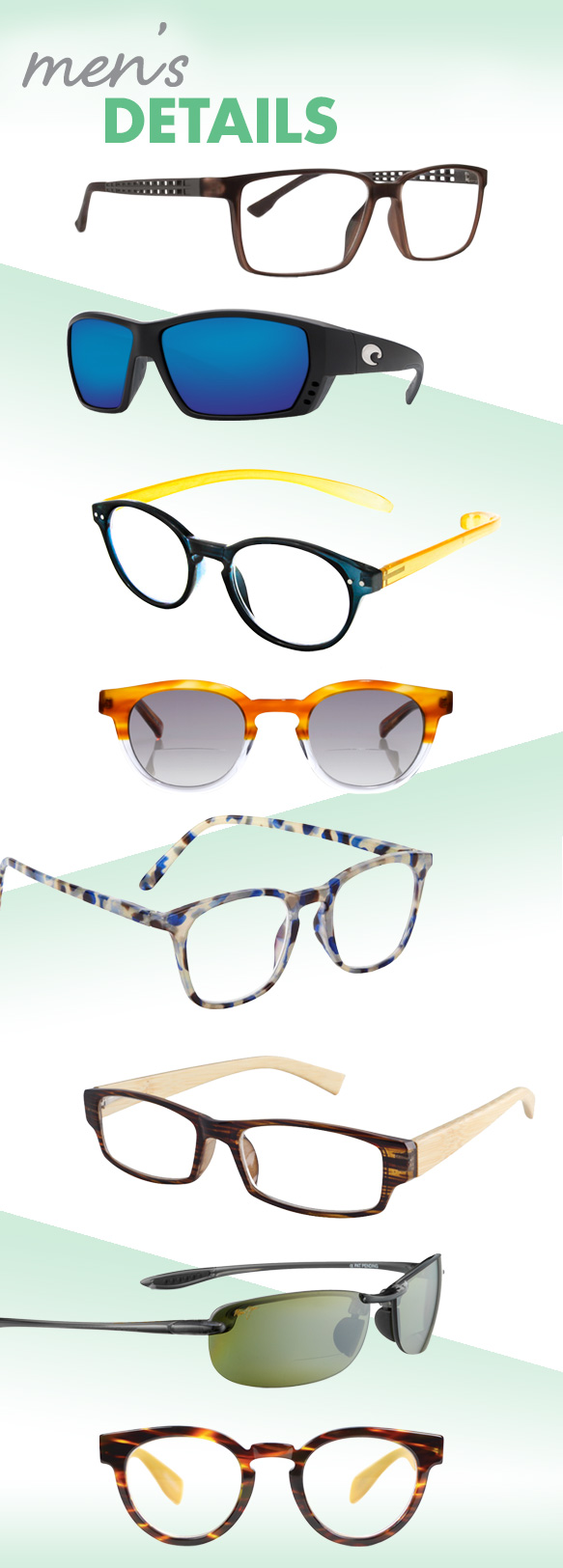 Cinzia (Uniform), Costa Sunglasses C-Mates (Tuna Alley), Desert Sunglass of Scottsdale (RG18379), eyebobs (Laid), I Heart Eyewear (Sawyer), ICU Eyewear (7248), Maui Jim (Makaha), Scojo New York (Fulton Street)