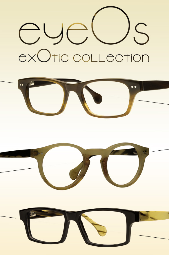 eyeOs exOtic collection