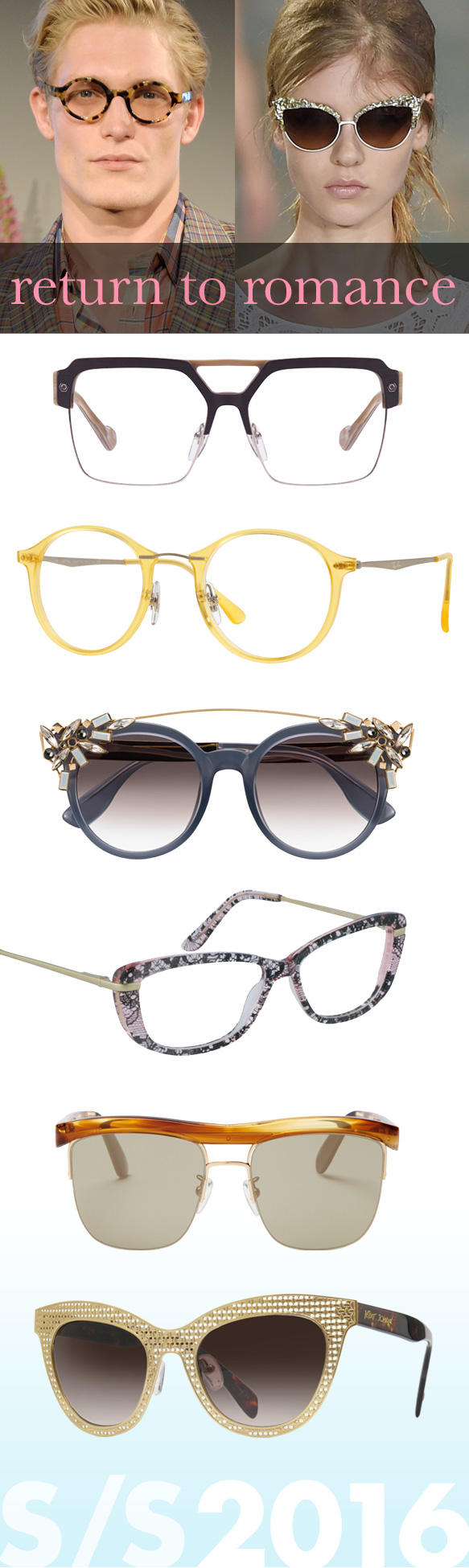 Kingsley Rowe (Sloan), Ray-Ban (RX 7073), Jimmy Choo (Vivy/S), GRACE (7070), TOMS (Locke), Betsey Johnson (Shine)
